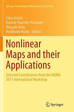 Abbildung von Grácio / Fournier-Prunaret / Ueta / Nishio | Nonlinear Maps and their Applications | Softcover reprint of the original 1st ed. 2014 | 2016 | Selected Contributions from th... | 57