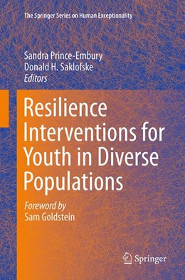 Abbildung von Prince-Embury / Saklofske | Resilience Interventions for Youth in Diverse Populations | Softcover reprint of the original 1st ed. 2014 | 2016