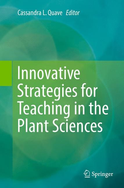 Abbildung von Quave | Innovative Strategies for Teaching in the Plant Sciences | Softcover reprint of the original 1st ed. 2014 | 2016