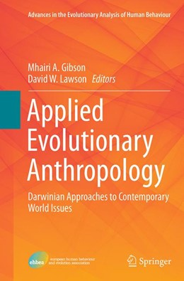 Abbildung von Gibson / Lawson | Applied Evolutionary Anthropology | Softcover reprint of the original 1st ed. 2014 | 2016 | Darwinian Approaches to Contem... | 1