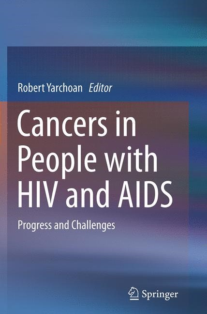 Abbildung von Yarchoan | Cancers in People with HIV and AIDS | Softcover reprint of the original 1st ed. 2014 | 2016