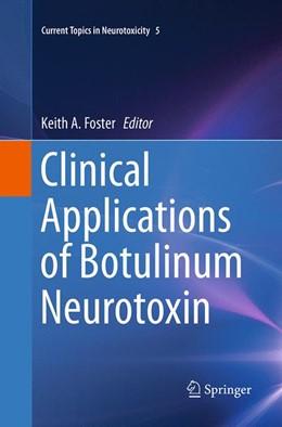 Abbildung von Foster   Clinical Applications of Botulinum Neurotoxin   Softcover reprint of the original 1st ed. 2014   2016   5