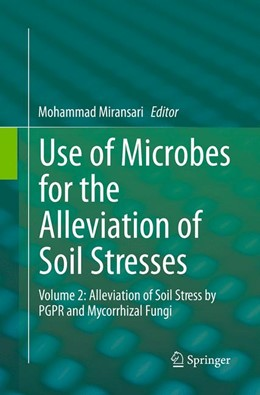Abbildung von Miransari | Use of Microbes for the Alleviation of Soil Stresses | Softcover reprint of the original 1st ed. 2014 | 2016 | Volume 2: Alleviation of Soil ...