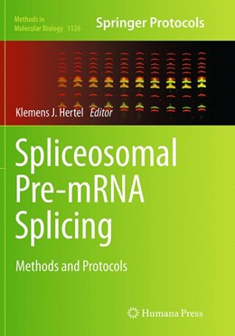 Abbildung von Hertel | Spliceosomal Pre-mRNA Splicing | Softcover reprint of the original 1st ed. 2014 | 2016 | Methods and Protocols | 1126