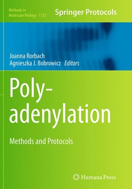 Abbildung von Rorbach / Bobrowicz | Polyadenylation | Softcover reprint of the original 1st ed. 2014 | 2016 | Methods and Protocols | 1125