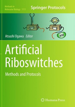 Abbildung von Ogawa | Artificial Riboswitches | Softcover reprint of the original 1st ed. 2014 | 2016 | Methods and Protocols | 1111