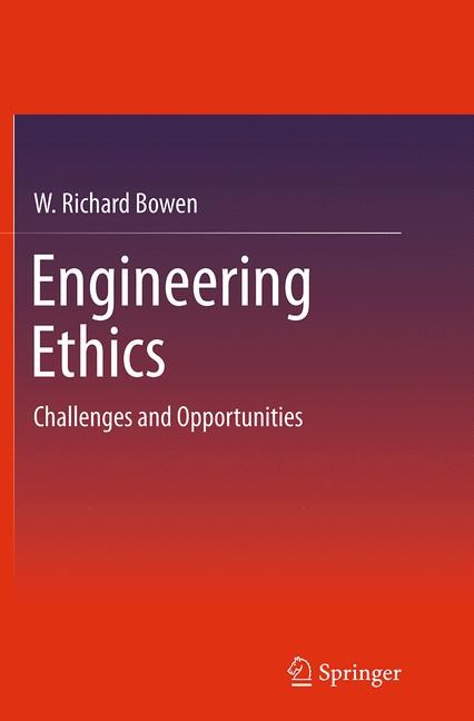 Engineering Ethics | Bowen | Softcover reprint of the original 1st ed. 2014, 2016 | Buch (Cover)