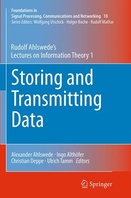Abbildung von Ahlswede / Althöfer / Deppe / Tamm | Storing and Transmitting Data | Softcover reprint of the original 1st ed. 2014 | 2016 | Rudolf Ahlswede's Lectures on ... | 10