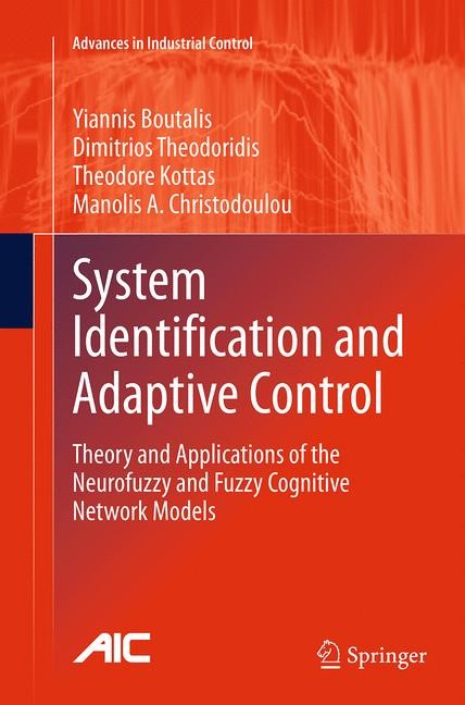 System Identification and Adaptive Control | Boutalis / Theodoridis / Kottas | Softcover reprint of the original 1st ed. 2014, 2016 | Buch (Cover)