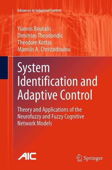 Abbildung von Boutalis / Theodoridis / Kottas | System Identification and Adaptive Control | Softcover reprint of the original 1st ed. 2014 | 2016