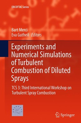 Abbildung von Merci / Gutheil | Experiments and Numerical Simulations of Turbulent Combustion of Diluted Sprays | 1. Auflage | 2016 | 19 | beck-shop.de