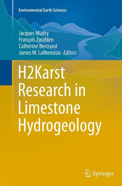 H2Karst Research in Limestone Hydrogeology | Mudry / Zwahlen / Bertrand / LaMoreaux | Softcover reprint of the original 1st ed. 2014, 2016 | Buch (Cover)