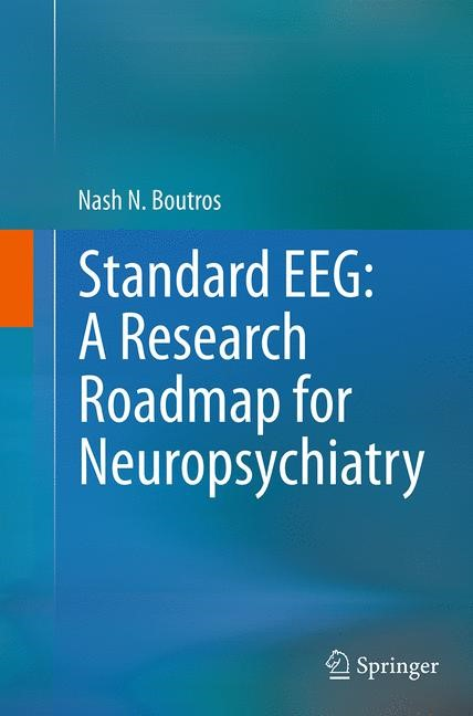 Standard EEG: A Research Roadmap for Neuropsychiatry | Boutros | Softcover reprint of the original 1st ed. 2013, 2016 | Buch (Cover)