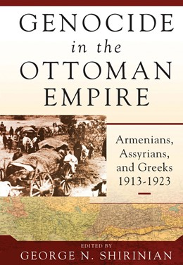 Abbildung von Shirinian | Genocide in the Ottoman Empire | 2017 | Armenians, Assyrians, and Gree...