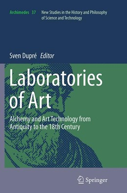 Abbildung von Dupré | Laboratories of Art | Softcover reprint of the original 1st ed. 2014 | 2016 | Alchemy and Art Technology fro... | 37