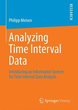 Abbildung von Meisen | Analyzing Time Interval Data | 1st ed. 2016 | 2016 | Introducing an Information Sys...