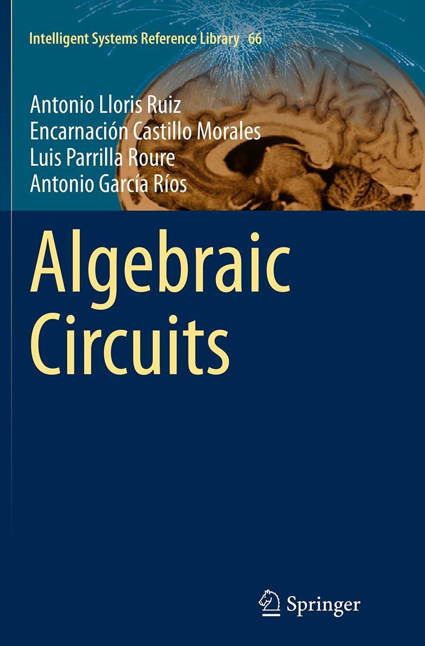 Abbildung von Lloris Ruiz / Castillo Morales / Parrilla Roure | Algebraic Circuits | Softcover reprint of the original 1st ed. 2014 | 2016
