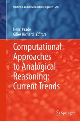 Abbildung von Prade / Richard | Computational Approaches to Analogical Reasoning: Current Trends | Softcover reprint of the original 1st ed. 2014 | 2016 | 548