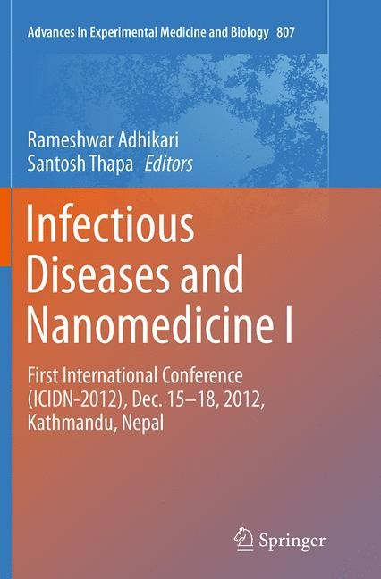 Infectious Diseases and Nanomedicine I | Adhikari / Thapa | Softcover reprint of the original 1st ed. 2014, 2016 | Buch (Cover)