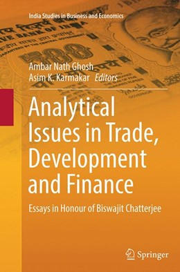 Abbildung von Ghosh / Karmakar | Analytical Issues in Trade, Development and Finance | Softcover reprint of the original 1st ed. 2014 | 2016 | Essays in Honour of Biswajit C...