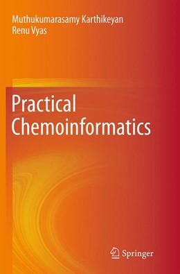 Abbildung von Karthikeyan / Vyas | Practical Chemoinformatics | Softcover reprint of the original 1st ed. 2014 | 2016