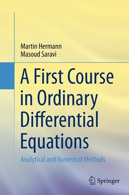 Abbildung von Hermann / Saravi | A First Course in Ordinary Differential Equations | Softcover reprint of the original 1st ed. 2014 | 2016