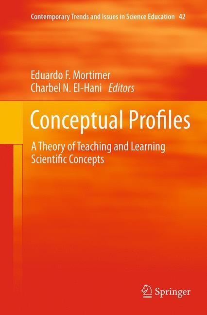 Abbildung von Mortimer / El-Hani   Conceptual Profiles   Softcover reprint of the original 1st ed. 2014   2016