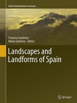 Abbildung von Gutiérrez | Landscapes and Landforms of Spain | Softcover reprint of the original 1st ed. 2014 | 2016