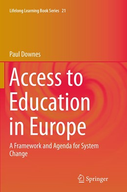 Abbildung von Downes | Access to Education in Europe | Softcover reprint of the original 1st ed. 2014 | 2016 | A Framework and Agenda for Sys... | 21