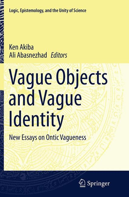 Abbildung von Akiba / Abasnezhad | Vague Objects and Vague Identity | Softcover reprint of the original 1st ed. 2014 | 2016