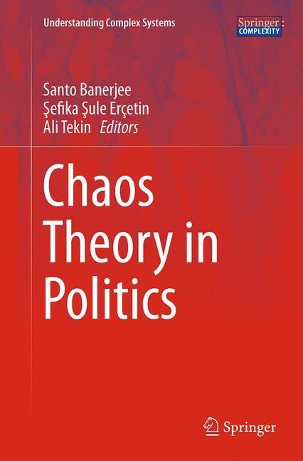 Abbildung von Banerjee / Erçetin / Tekin | Chaos Theory in Politics | Softcover reprint of the original 1st ed. 2014 | 2016