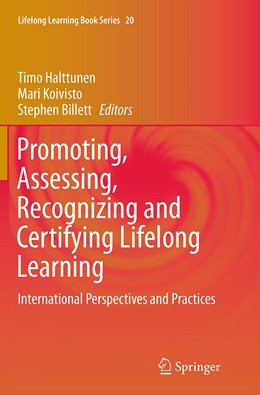 Abbildung von Halttunen / Koivisto / Billett | Promoting, Assessing, Recognizing and Certifying Lifelong Learning | Softcover reprint of the original 1st ed. 2014 | 2016 | International Perspectives and... | 20