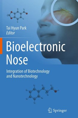 Abbildung von Park | Bioelectronic Nose | Softcover reprint of the original 1st ed. 2014 | 2016 | Integration of Biotechnology a...