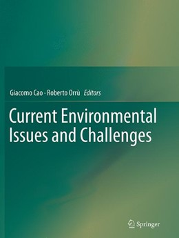 Abbildung von Cao / Orrù | Current Environmental Issues and Challenges | Softcover reprint of the original 1st ed. 2014 | 2016