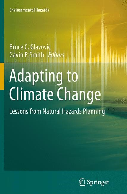 Abbildung von Glavovic / Smith   Adapting to Climate Change   Softcover reprint of the original 1st ed. 2014   2016