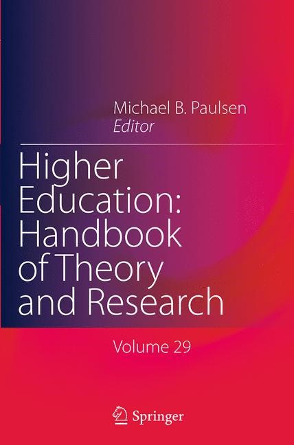 Abbildung von Paulsen | Higher Education: Handbook of Theory and Research | Softcover reprint of the original 1st ed. 2014 | 2016