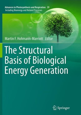 Abbildung von Hohmann-Marriott | The Structural Basis of Biological Energy Generation | Softcover reprint of the original 1st ed. 2014 | 2016 | 39
