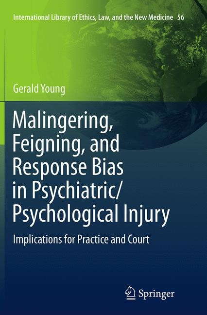 Abbildung von Young | Malingering, Feigning, and Response Bias in Psychiatric/ Psychological Injury | Softcover reprint of the original 1st ed. 2014 | 2016