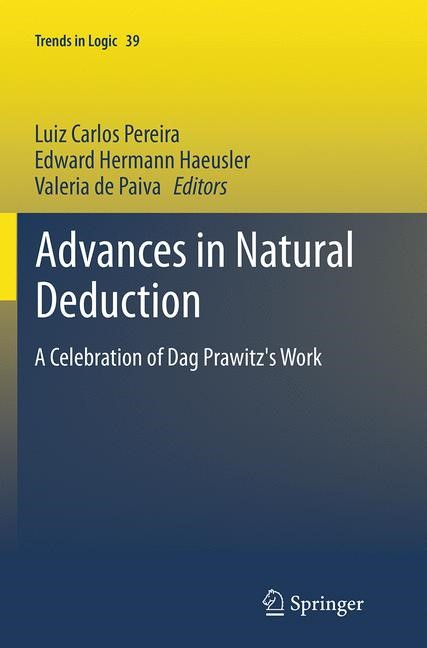 Abbildung von Pereira / Haeusler / de Paiva   Advances in Natural Deduction   Softcover reprint of the original 1st ed. 2014   2016