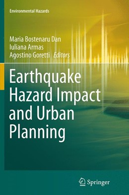 Abbildung von Bostenaru Dan / Armas | Earthquake Hazard Impact and Urban Planning | 1. Auflage | 2016 | beck-shop.de