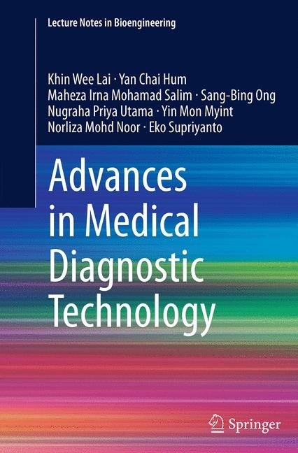 Abbildung von Lai / Hum / Mohamad Salim   Advances in Medical Diagnostic Technology   Softcover reprint of the original 1st ed. 2014   2016