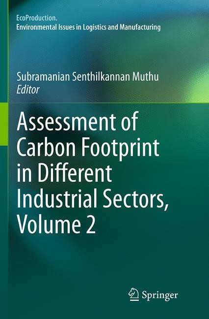 Abbildung von Muthu | Assessment of Carbon Footprint in Different Industrial Sectors, Volume 2 | Softcover reprint of the original 1st ed. 2014 | 2016