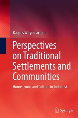 Abbildung von Wiryomartono | Perspectives on Traditional Settlements and Communities | Softcover reprint of the original 1st ed. 2014 | 2016