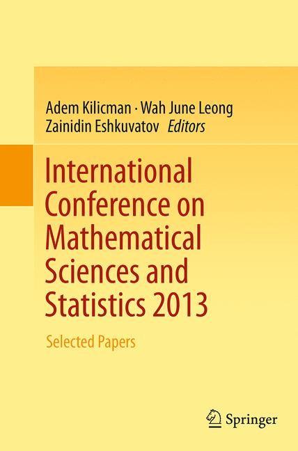 Abbildung von Kilicman / Leong / Eshkuvatov | International Conference on Mathematical Sciences and Statistics 2013 | Softcover reprint of the original 1st ed. 2014 | 2016