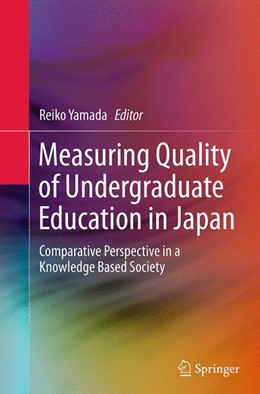 Abbildung von Yamada | Measuring Quality of Undergraduate Education in Japan | Softcover reprint of the original 1st ed. 2014 | 2016