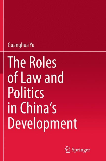 Abbildung von Yu | The Roles of Law and Politics in China's Development | Softcover reprint of the original 1st ed. 2014 | 2016
