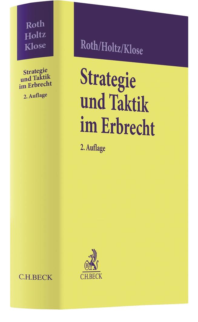Abbildung von Roth / Holtz / Klose | Strategie und Taktik im Erbrecht | 2. Auflage | 2019