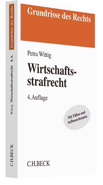 Wirtschaftsstrafrecht | Wittig | 4., neu bearbeitete Auflage, 2017 | Buch (Cover)