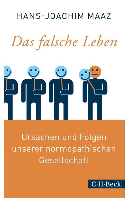 Cover: Hans-Joachim Maaz, Das falsche Leben