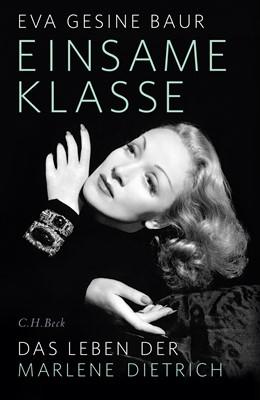 Abbildung von Baur, Eva Gesine   Einsame Klasse   1. Auflage   2017   beck-shop.de